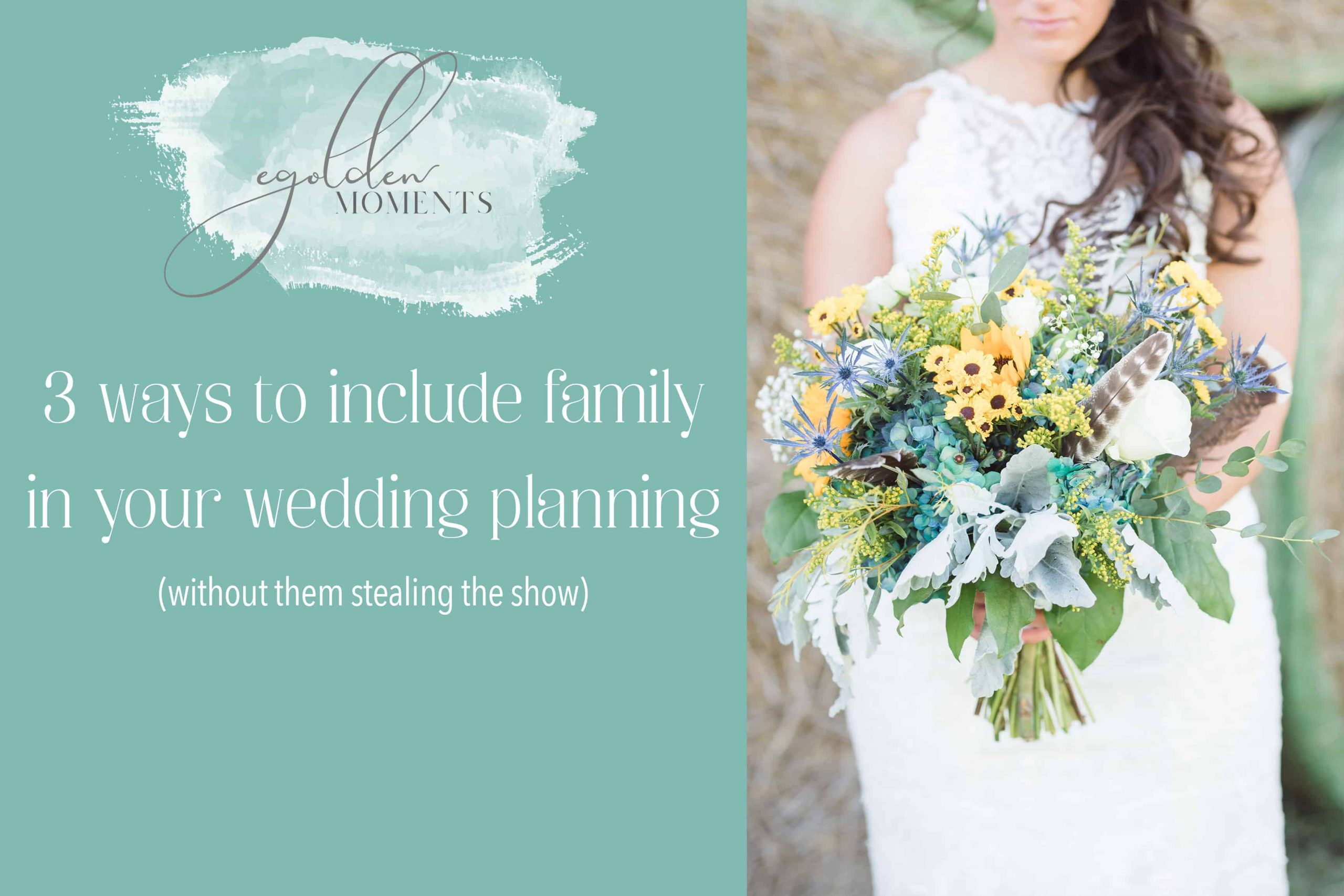 how to include family in your wedding planning