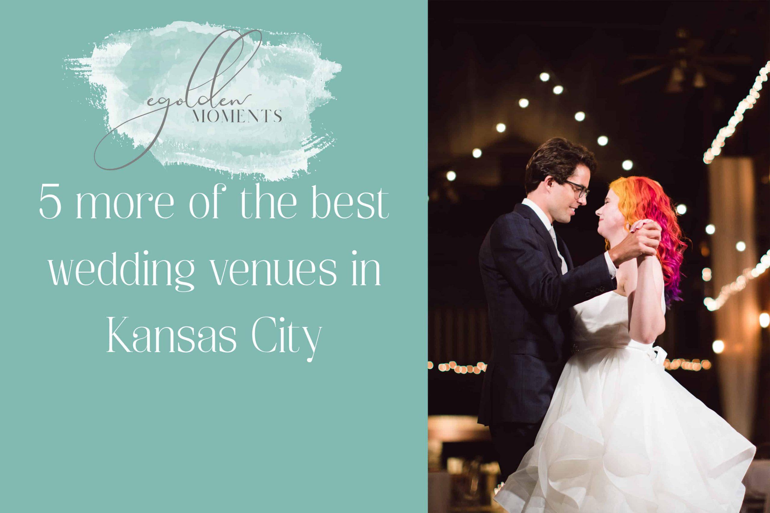best kansas city wedding venues